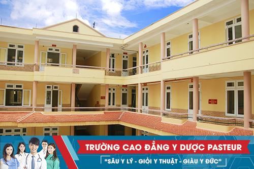 Trường Cao đẳng Y Dược Pasteur là đơn vị đào tạo Y Dược chuẩn Bộ Y tế