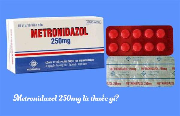 Metronidazol là thuốc gì? công dụng và liều dùng