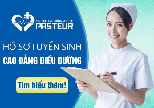 Hồ sơ Xét tuyển Cao đẳng Điều dưỡng tại Trường Cao đẳng Y Dược Pasteur
