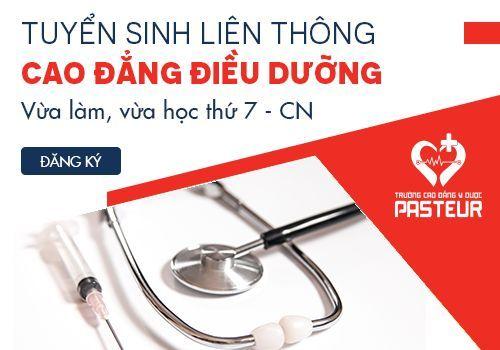 Học Liên thông Cao đẳng Điều dưỡng tại Trường Cao đẳng Y Dược Pasteur