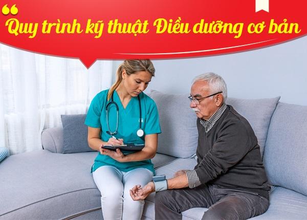 Tìm hiểu quy trình kỹ thuật Điều dưỡng cơ bản chuẩn